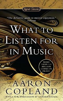 What to Listen for in Music By Copland, Aaron/ Slatkin, Leonard (CON)