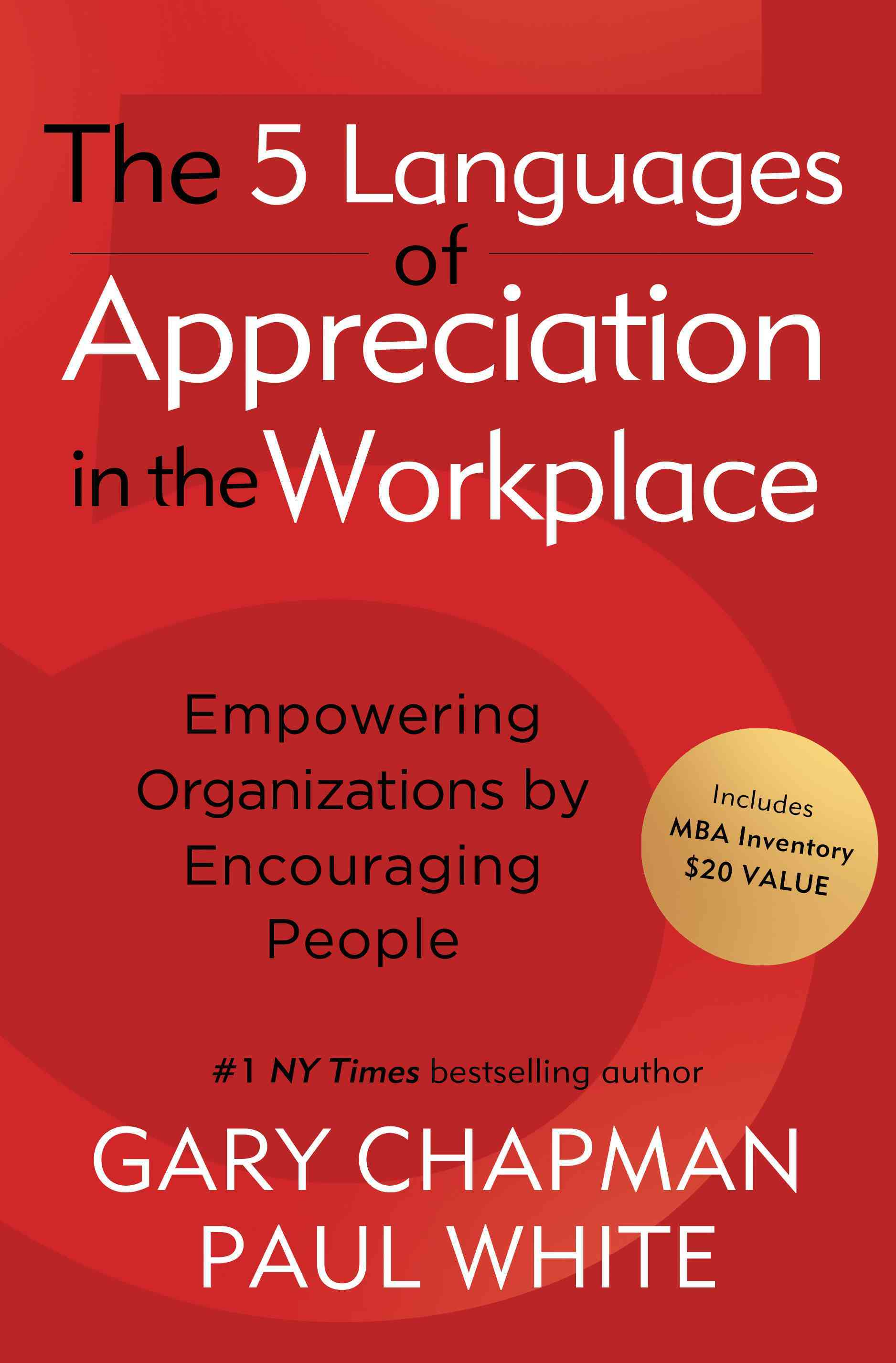 The 5 Languages of Appreciation in the Workplace By Chapman, Gary D./ White, Paul